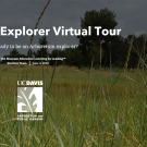 Image of the opening slide of the UC Davis Arboretum and Public Garden's Explorer Virtual Tour.